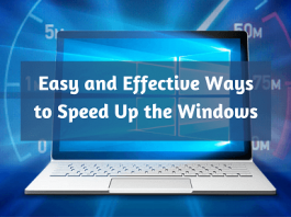 Easy and Effective Ways to Speed Up the Windows