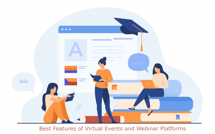 Best Features of Virtual Events and Webinar Platforms