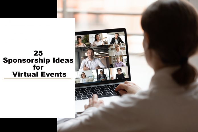 25 Sponsorship Ideas for Virtual Events