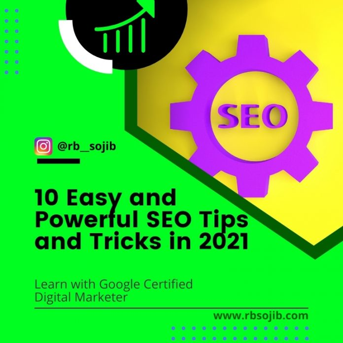 10 Easy and Powerful SEO Tips and Tricks in 2021